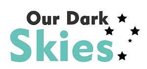 Our Dark Skies